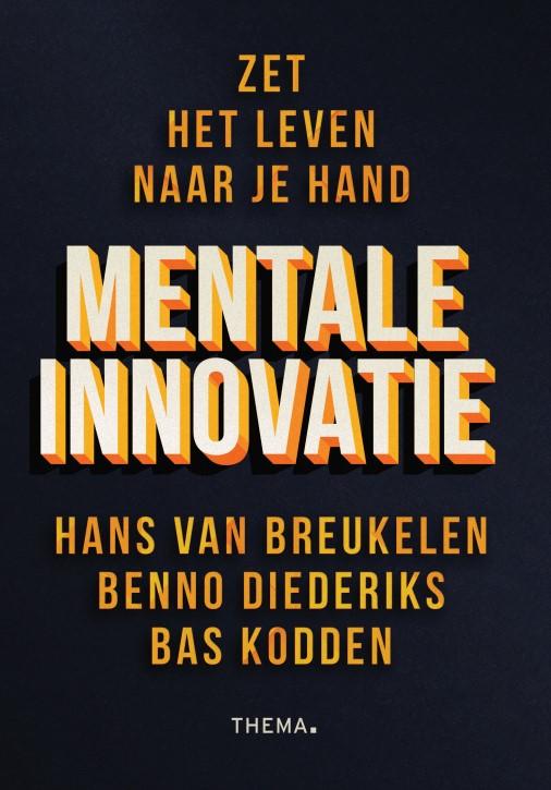 Boek Mentale Innovatie - Hans van Breukelen, Benno Diederiks, Bas Kodden