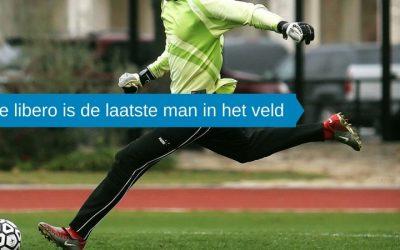 De libero is de laatste man in het veld.
