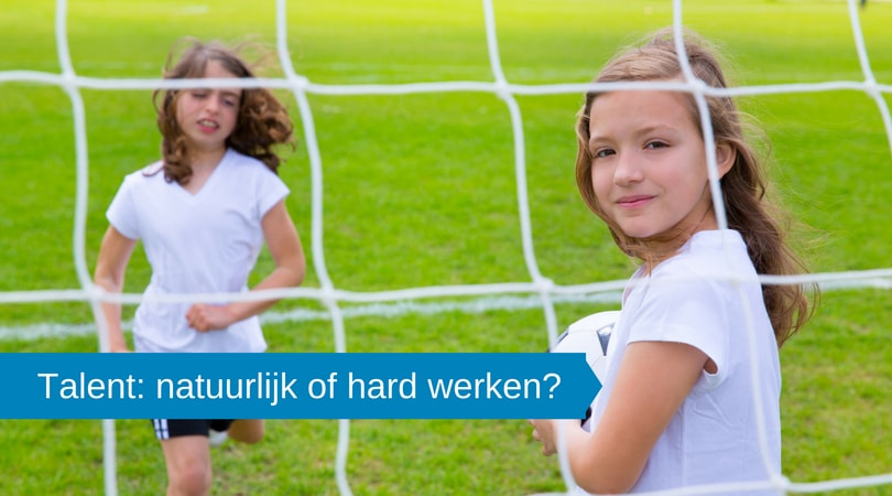 Talent: natuurlijk of hard werken?